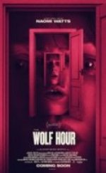 Kurt Saati The Wolf Hour izle