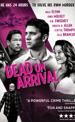 Dead on Arrival-Seyret
