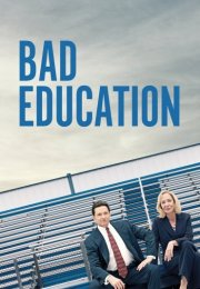 Bad Education (2020)